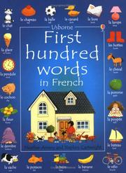 Cover of: First 100 Words in French (Usborne First 100 Words) | Heather Amery