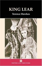 Cover of: King Lear by William Shakespeare, Terence Hawkes