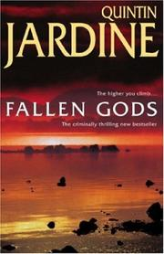 Cover of: Fallen Gods(The Bob Skinner Crime Novels) | Quintin Jardine