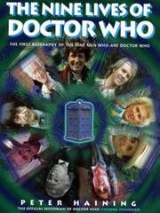 Cover of: The Nine Lives of Doctor Who (Dr Who)