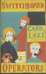 Cover of: Switchboard operators | Lake, Carol.