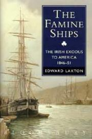 Cover of: The famine ships | Edward Laxton