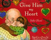 Cover of: Give Him My Heart