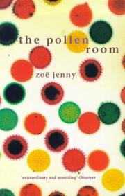 Cover of: The Pollen Room | Zoe Jenny  Michael Hofmann