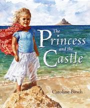 Cover of: Princess and the Castle