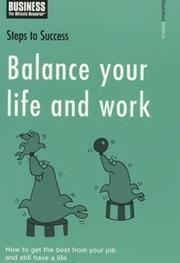 Cover of: Balance your life and work |