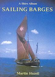 Cover of: Sailing Barges (Shire Albums) | Martin Hazell