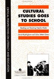 Cover of: Cultural studies goes to school: reading and teaching popular media