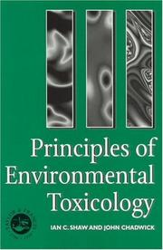 Principles of environmental toxicology by Ian C. Shaw