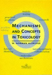 Cover of: Mechanisms and concepts in toxicology