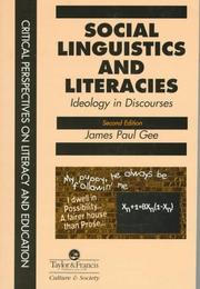 Social Linguistics and Literacies by James Paul Gee