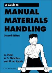 Cover of: A guide to manual materials handling by Anil Mital