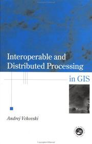 Cover of: Interoperable and Distributed Processing in GIS |