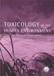 Cover of: Toxicology of the Human Environment | Chris J Rhodes