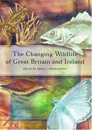 Cover of: The Changing Wildlife of Britain and Ireland