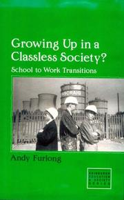 Cover of: Growing up in a classless society?