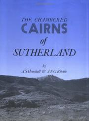 Cover of: The chambered cairns of Sutherland