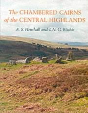 Cover of: The chambered cairns of the central Highlands