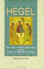 Cover of: Hegel: the logic of self-consciousness and the legacy of subjective freedom