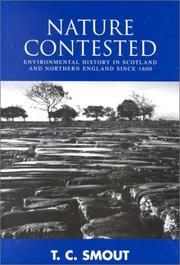 Cover of: Nature contested: environmental history in Scotland and Northern England since 1600