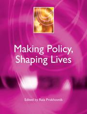 Cover of: Making Policy, Shaping Lives (Understanding Contemporary Politics)