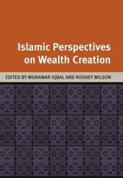 Cover of: Islamic Perspectives on Wealth Creation