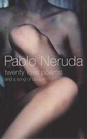 Cover of: Twenty Love Poems: and a song of despair.