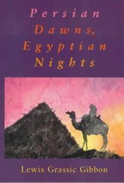 Cover of: Persian dawns, Egyptian nights