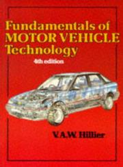 Cover of: Fundamentals of Motor Vehicle Technology by V. A. W. Hillier