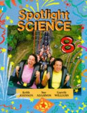 Cover of: Spotlight Science Key Stage 3/S1-S2 | diana mcguiness