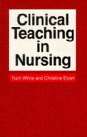 Cover of: Clinical Teaching in Nursing | R. White