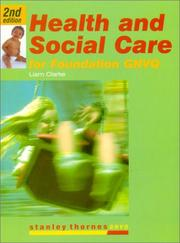 Cover of: Health and Social Care for Foundation Gnvq (Stanley Thornes GNVQ)