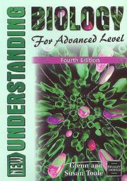 Cover of: Understanding Biology for Advanced Level (Understanding) by Glenn Toole, Susan Toole