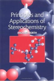 Cover of: Principles and Applications of Stereochemistry | Michael North