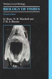 Biology of fishes by Q. Bone