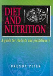 Cover of: Diet and Nutrition | B. Piper