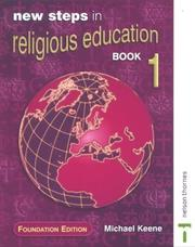 Cover of: New Steps in Religious Education | Michael Keene