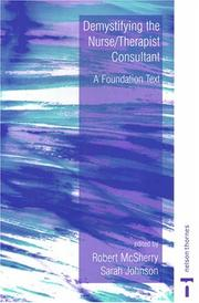 Cover of: Demystifying The Nurse/Therapist Consultant |