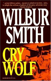Cry Wolf by Wilbur A. Smith