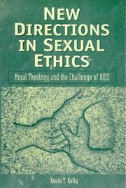Cover of: New Directions in Sexual Ethics: Moral Theology And the Challenge of AIDS