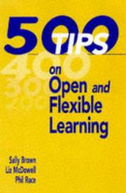 Cover of: 500 TIPS ON OPEN & FLEXIBLE LEARNING (The 500 Tips Series) | Phil Race