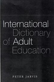 Cover of: International Dictionary of Adult & Continuing Education