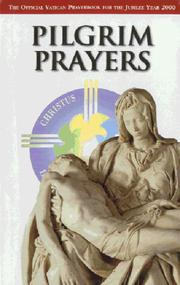 Cover of: Pilgrim Prayers (Official Vatican Guide)