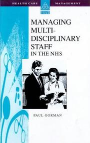 Cover of: Managing Multi-disciplinary Teams in the NHS (Healthcare Management Series)