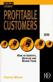 Cover of: Profitable Customers | Charles Wilson