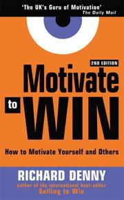 Motivate to Win by Richard Denny