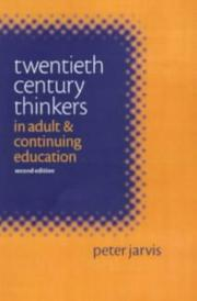 Cover of: 20th Century Thinkers in Adult & Continuing Education | Ana C. Jarvis