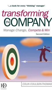 Transforming the Company by Colin Coulson-Thomas