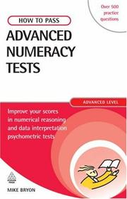 Cover of: How to Pass Advanced Numeracy Tests | Mike Bryon