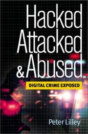 Cover of: Hacked, Attacked, Abused | Peter Lilley